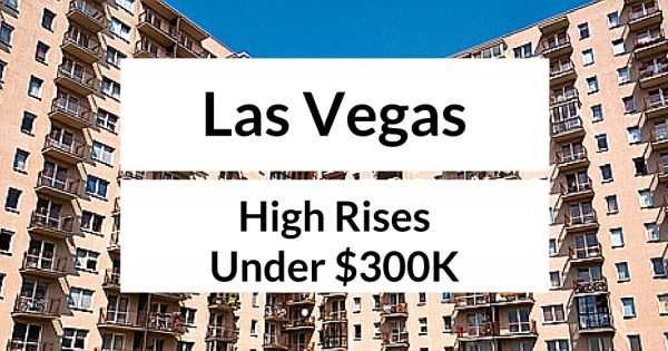 las vegas high rise condos for sale under 300k