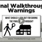 Final Walk Through