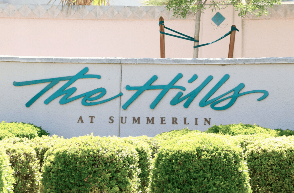 Sign at entrace reads The Hills at Summerlin