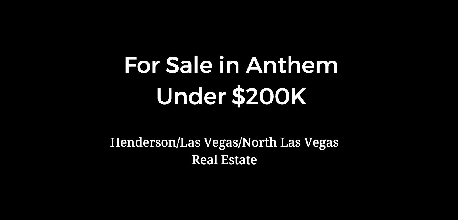 homes for sale in anthem under 200k