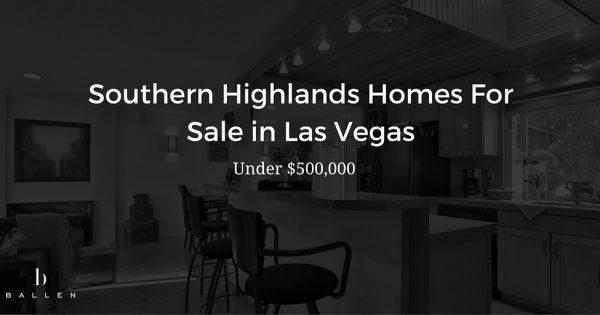 southern highlands homes for sale under 500 000 mls