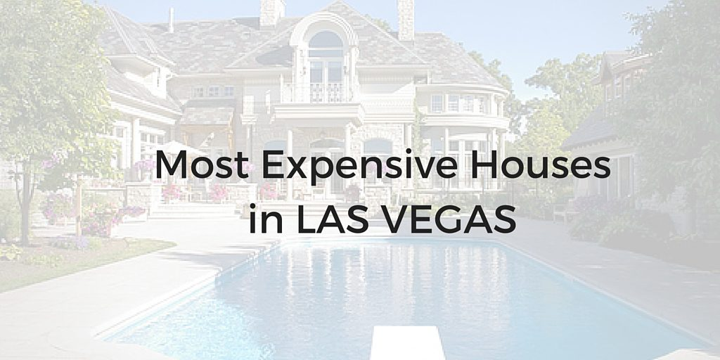 most expensive homes in las vegas