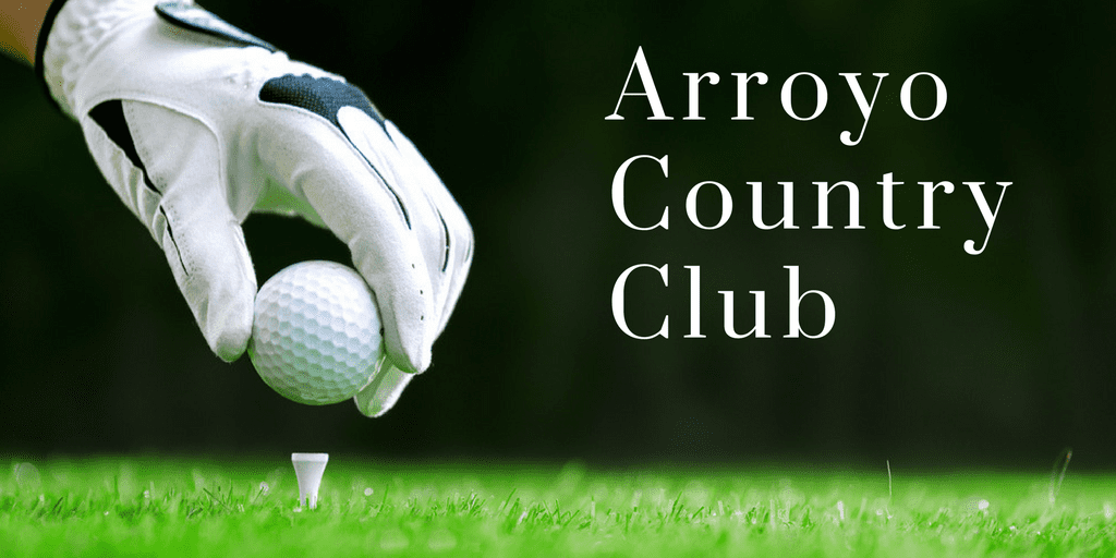 Hand holding golf ball on a tee and reads Arroyo country club