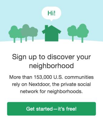 nextdoor offer to get started for free says sign up to discover your neighborhood and shows a little house saying hi surrounded by trees