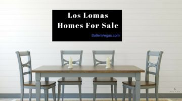Teal and Brown kitchen table with 6 chairs is in a simple dining room and the banner reads los lomas homes for sale, ballen Vegas real estate logo in bottom right hand corner