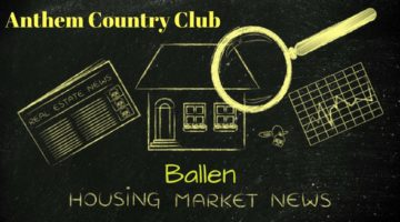 Blackboard has bright yellow drawing of a house, newspapers, magnifying glass and words spell out Anthem Country Club Housing Market News and the name BALLEN