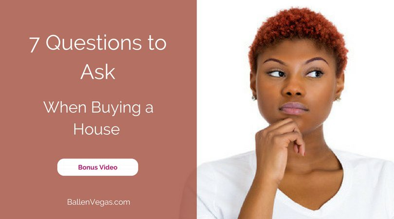 "Young woman has her hand on her chin and looks like she is wondering something, words next to her are ""7 questions to ask when buying a house"""