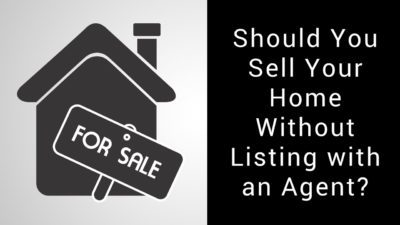 house icon with for sale sign, banner reads should you sell your home without listing with an agent