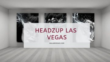 headzup las vegas is written on the front of an art gallery
