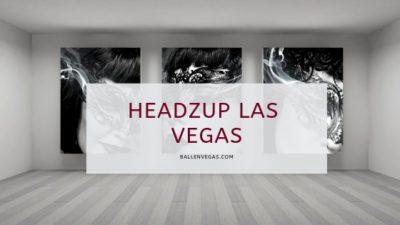 headzup las vegas is written on the front of an art gallery