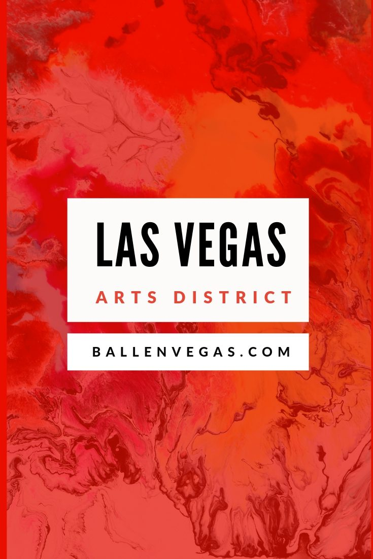 Las Vegas Arts District 18b [2019 Guide and Map] | Eat, Play