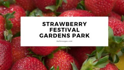 It's Back! Summerlin Residents can enjoy an evening of festivities at the Summerlin Strawberry Festival and Farms Market.