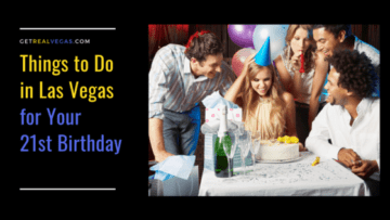 For many celebrating their 21st birthday means a trip to the fabulous Las Vegas! There are a wide variety of things to do in Las Vegas for your 21st birthday. Check them out below.