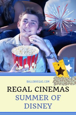 Las Vegas movie and Disney lovers celebrate Regal Summer of Disney with extra credits for movie viewing.