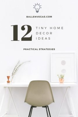 For all its joys, decorating a tiny home can be a challenge. Here are 12 tips for decorating your tiny house or small living quarters.