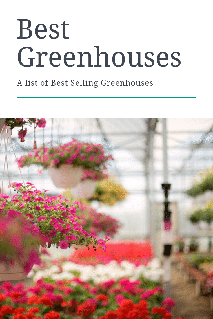 Ready to add a greenhouse to your home or business? Enjoy this list of the best selling greenhouses.
