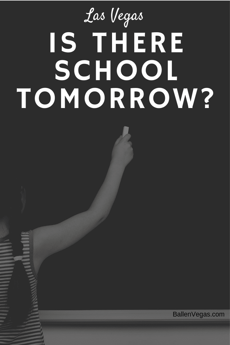 Here's a list of school holidays and regular school breaks to answer your question is there school tomorrow in Las Vegas. The calendars are subject to change.