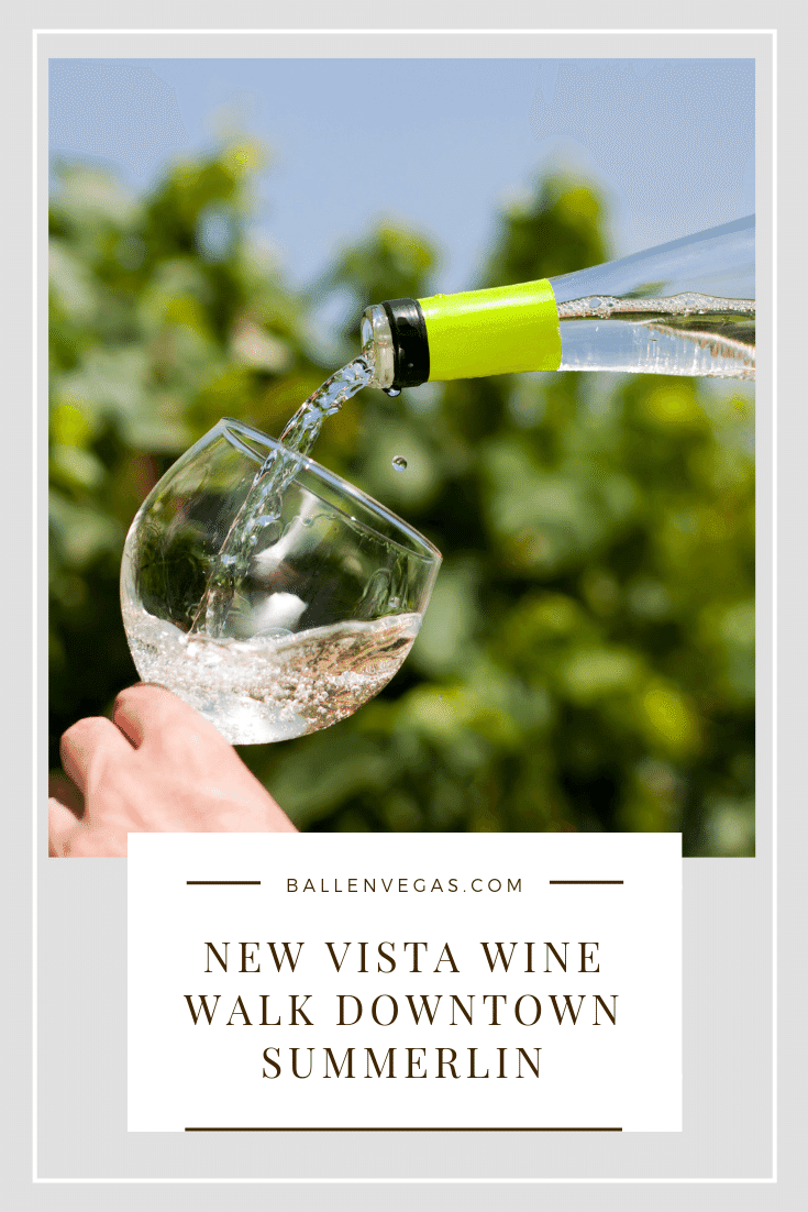 You'll enjoy wine, beer and spirits from a variety of vendors while you stroll Downtown Summerlin with live music. You'll be supporting the New Vista charitable organization.