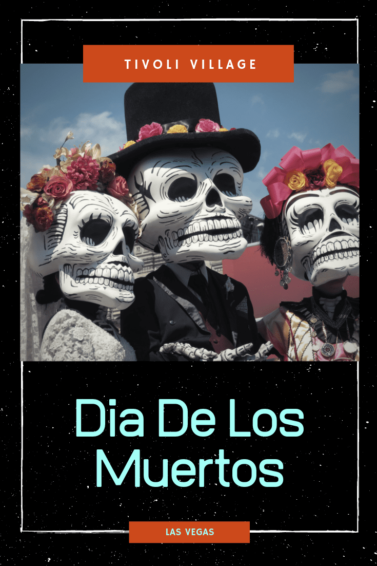 Join us at Tivoli Village to celebrate Day of the Dead Live Entertainment.  Kids Games. Food Trucks. Bounce House. Drink Specials. Trunk or Treat with Classic Cars.  Stay Tuned for all of the details for this lively event for family and friends!!